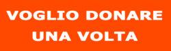 VOGLIO_DONARE_UNA_VOLTA